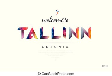 Welcome to tallinn estonia card and letter design typography icon