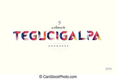 Welcome to tegucigalpa honduras card and letter design...