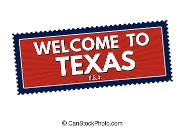 Welcome to Texas travel sticker or