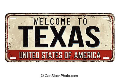 Welcome to Texas vintage rusty metal plate