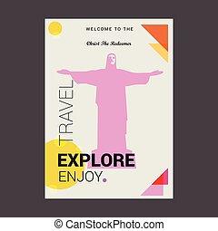 Welcome to The Christ The Redeemer Rio de Janeiro, Brazil Explore, Travel Enjoy Poster Template