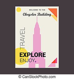 Welcome to The Chrysler Building Manhattan, New York Explore, Travel Enjoy Poster Template