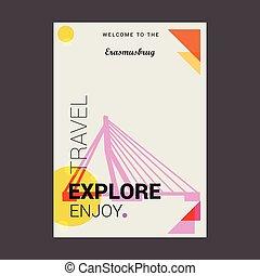 Welcome to The Erasmusburg Rotterdam, Netherlands Explore, Travel Enjoy Poster Template