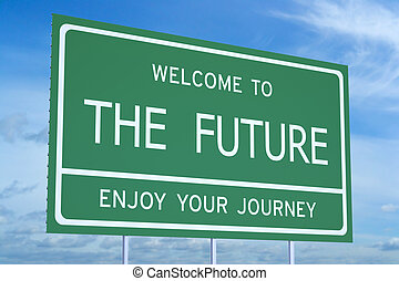 Welcome to the Future concept
