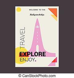 Welcome to The Hallgrimskirkja Reykjav??k, Iceland Explore, Travel Enjoy Poster Template