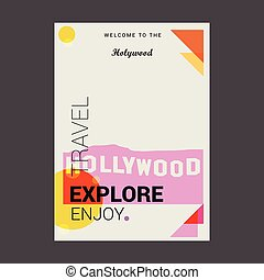 Welcome to The Hollywood , USA Explore, Travel Enjoy Poster Template