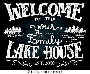 Welcome to the lake house chalkboard sign