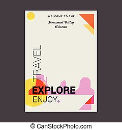 Welcome to The Monument valley Arizona, USA Explore, Travel Enjoy Poster Template