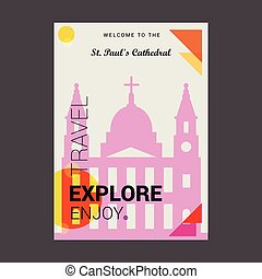 Welcome to The St paul's Cathedral London, UK Explore, Travel Enjoy Poster Template