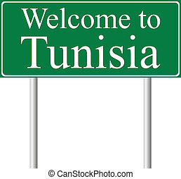 Welcome to Tunisia, concept road sign