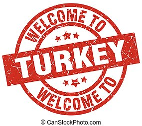 welcome to Turkey red stamp