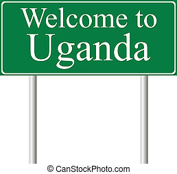 Welcome to Uganda, concept road sign