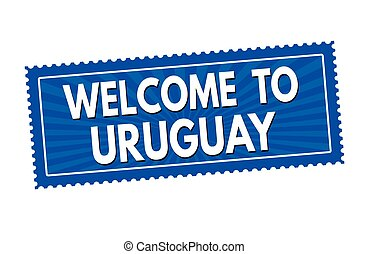 Welcome to Uruguay sticker or stamp