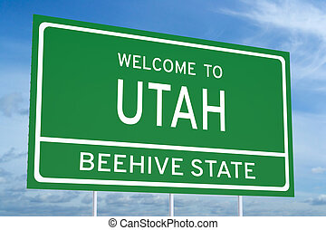 Welcome to Utah state concept on road sign