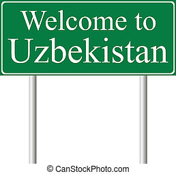 Welcome to Uzbekistan, concept road sign