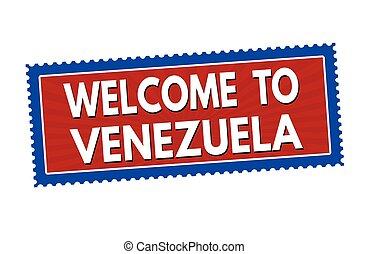 Welcome to Venezuela sticker or stamp