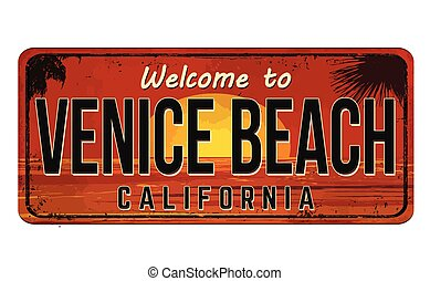 Welcome to Venice Beach vintage rusty metal sign