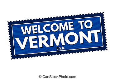 Welcome to Vermont travel sticker or stamp