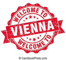 welcome to Vienna red vintage isolated seal