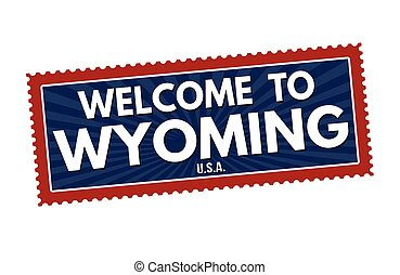 Welcome to Wyoming travel sticker o