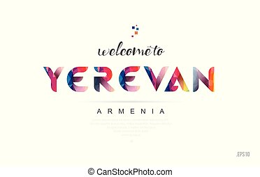Welcome to yerevan armenia card and letter design typography icon