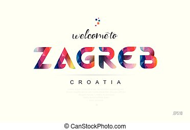 Welcome to zagreb croatia card and letter design typography icon