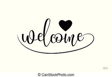 welcome typography text with love heart