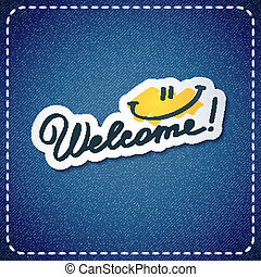 welcome, vector text and smile on denim texture
