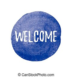 Welcome vector on hand drawn watercolor blue background illustration