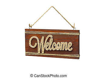 Welcome vintage brown rusty wooden sign on a white background