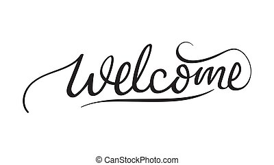 Wellcome Hand Letteing, Lettering sign, Lettering Vector Brush Lettering Welcome