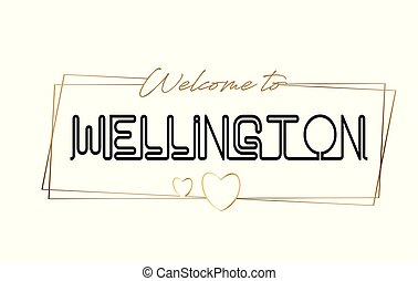 Wellington Welcome to text Neon lettering typography. Word for logotype, badge, icon, postcard, logo, banner Vector Illustration.