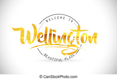 Wellington Welcome To Word Text with Handwritten Font and Golden Texture Design.