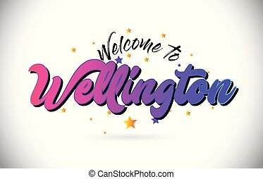 Wellington Welcome To Word Text with Purple Pink Handwritten Font and Yellow Stars Shape Design Vector.