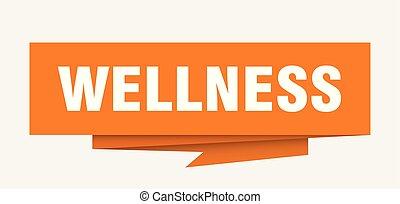 wellness sign. wellness paper origami speech bubble....