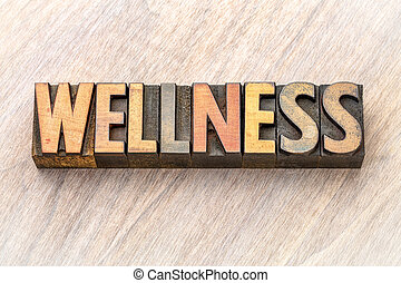 wellness word abstract in vintage wood type