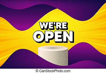 We're open. Promotion new business sign. Vector