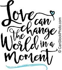 wereld, moment, liefde, groenteblik, veranderen