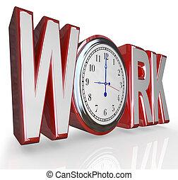 werken, klok, woord, tijd, om te arriveren, doorwerken,...