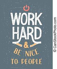 werken, poster, motivational, hard