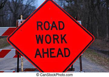 werken, -, straat, vooruit, meldingsbord
