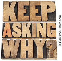 weshalb, fragen, behalten