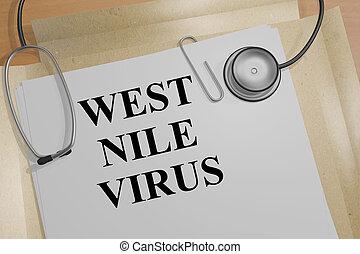 West Nile Virus - medical concept - 3D illustration of 'WEST...