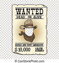 Western ad wanted dead or alive, pop art retro vector...