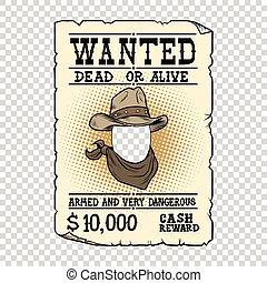 Western ad wanted dead or alive, pop art retro vector...