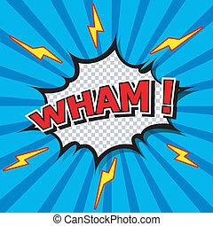 wham!, -, cómico, burbuja del discurso, cartoo