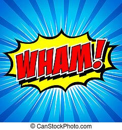 wham!, cómico, -, discurso, bubble.