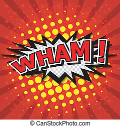 Wham! Comic Speech Bubble. - Comic Speech Bubble, Cartoon....