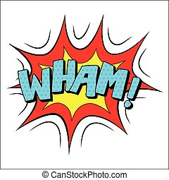 Wham sound effect illustration, word and blast picture...