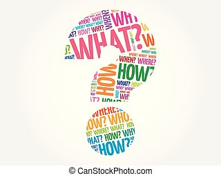 Whan, when, how, where questions - Where? - Questions whose...